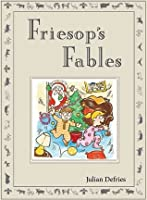 Friesop's Fables