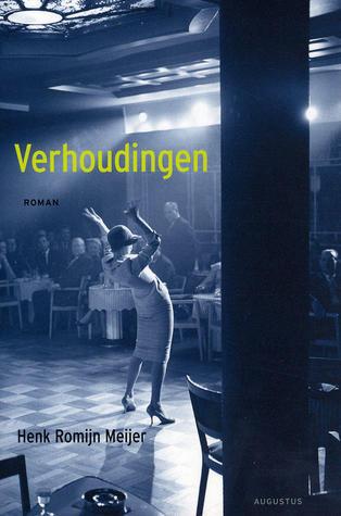 Verhoudingen  by  Henk Romijn Meijer