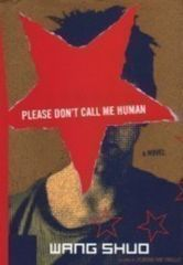 Please Don't Call Me Human