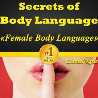 Secrets of Body Language  Female Body Language