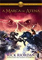 A marca de Atena (Os heróis do Olimpo, #3)