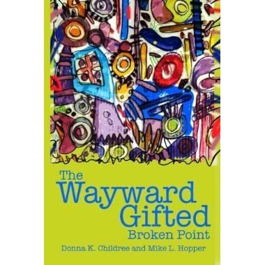 Broken Point The Wayward Gifted 1 By Donna K Childree