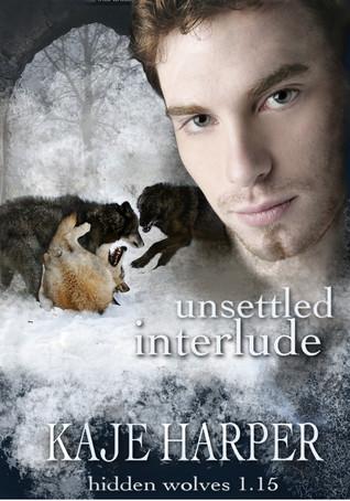 Unsettled Interlude (Hidden Wolves, #1.5)