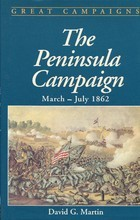 The Peninsula Campaign, March-July 1862: July 1861-July 1862