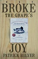 Broke the Grape's Joy