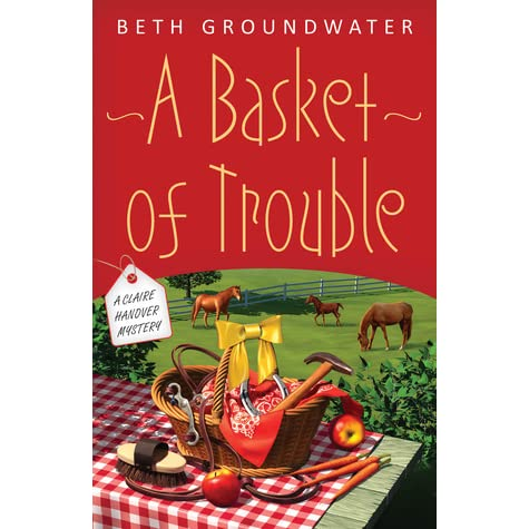Read A Real Basket Case Claire Hanover Gift Basket Designer 1 By Beth Groundwater