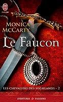 Le Faucon (Les Chevaliers des Highlands, #2)