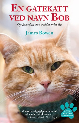En gatekatt ved navn Bob by James Bowen