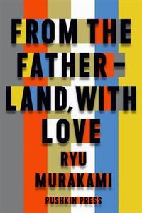 Download From The Fatherland With Love By Ryu Murakami