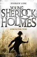 Eiskalter Tod (Young Sherlock Holmes, #3)