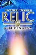 Relic (Books of Eva, #1)