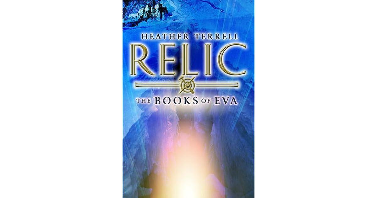 Relic (Books of Eva, #1) by Heather Terrell