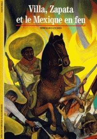Villa, Zapata et le Mexique en feu