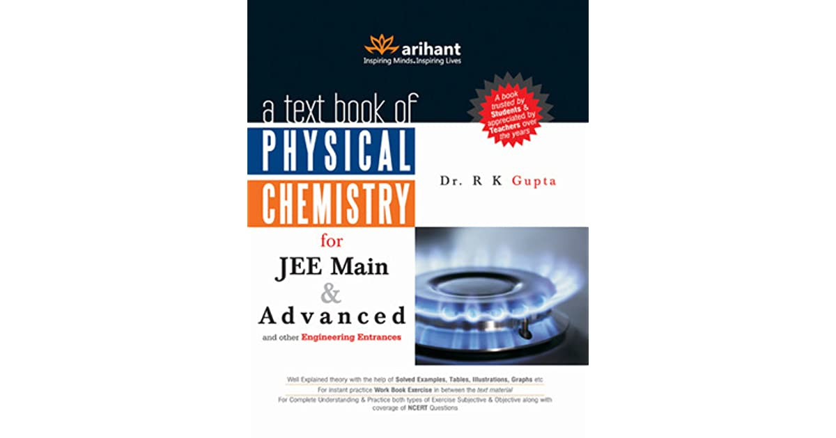 A textbook of physical chemistry for jee main advanced and other a textbook of physical chemistry for jee main advanced and other engineering entrances by rk gupta fandeluxe Images