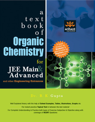A Textbook of Organic Chemistry for JEE Main & Advanced and
