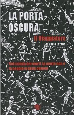 El Viajero La Puerta Oscura 1 By David Lozano Garbala