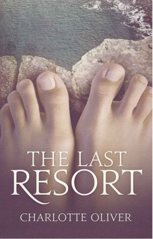The Last Resort by Charlotte Oliver