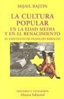 La cultura popular en la Edad Media y en el Renacimiento: El contexto de François Rabelais