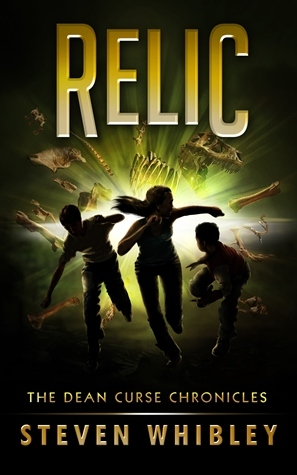 Relic (The Dean Curse Chronicles, #2)