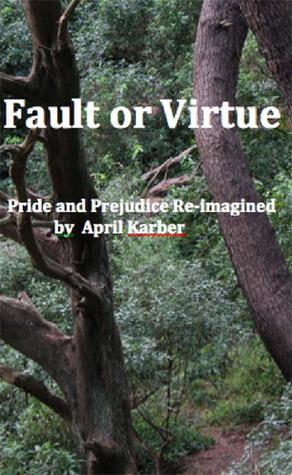 Fault or Virtue by April Karber