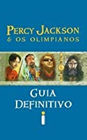 Guia Definitivo (Percy Jackson e Os Olimpianos)