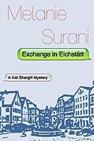 Exchange in Eichstätt (Kat Shergill #2)