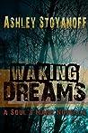 Waking Dreams (The Soul's Mark, #1.5)