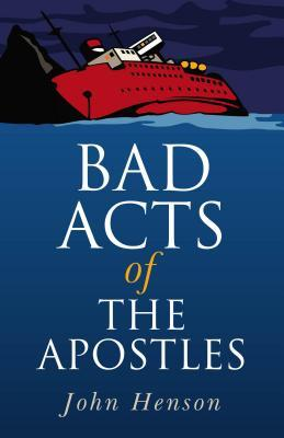 Bad Acts of the Apostles