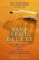 Save Send Delete
