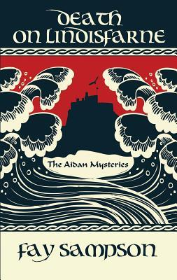 Death on Lindisfarne (The Aidan Mysteries, #2)