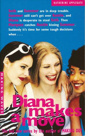 Diana Makes a Move