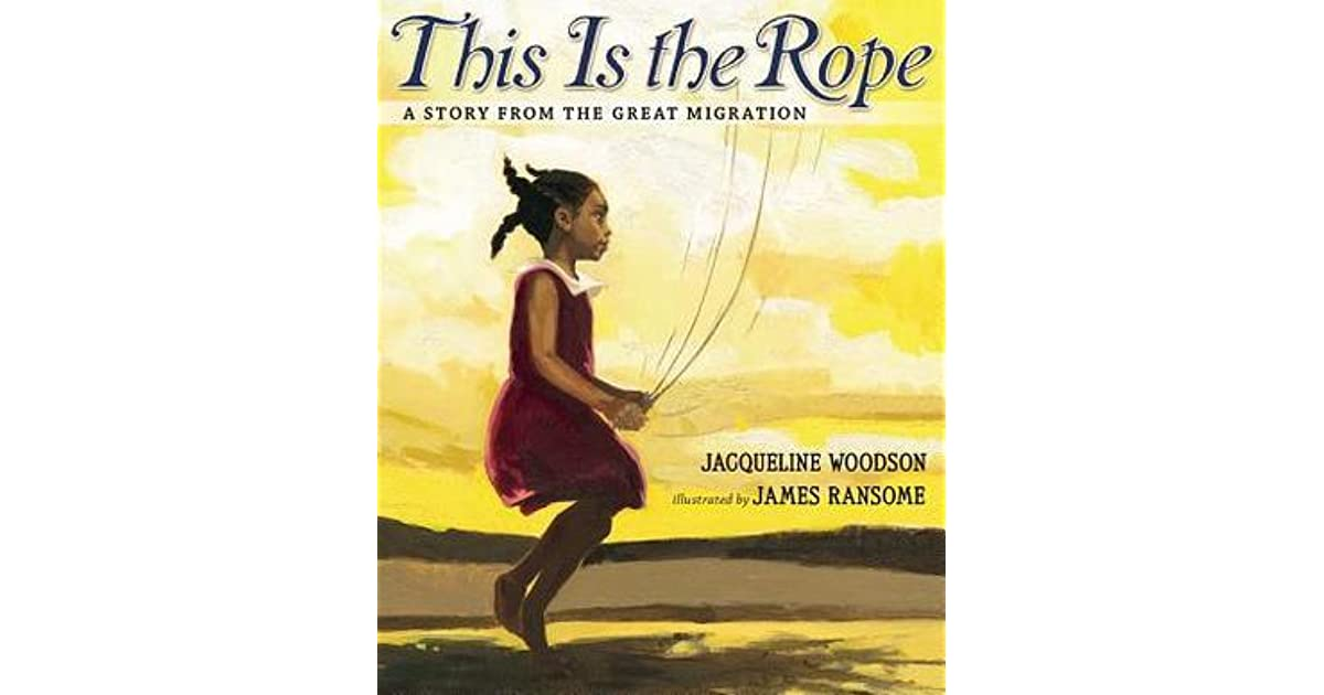 This Is the Rope: A Story From the Great Migration by Jacqueline ...