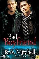 Bad Boyfriend (Bad in Balimore #2)