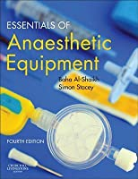 Essentials of Anaesthetic Equipment E-Book