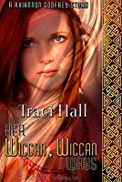 Her Wiccan, Wiccan Ways