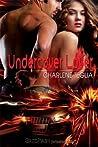 Undercover Lover (Take Me, Lover, #2)