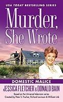 Domestic Malice (Murder, She Wrote #38)
