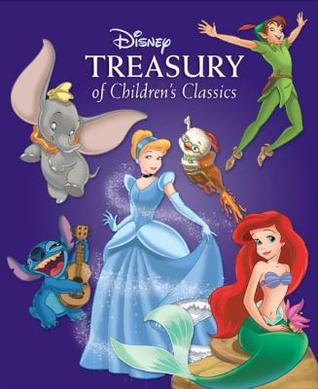 Treasury of Children's Classics from Snow White to Chicken Little