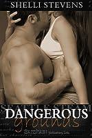 Dangerous Grounds (Seattle Steam, #1)