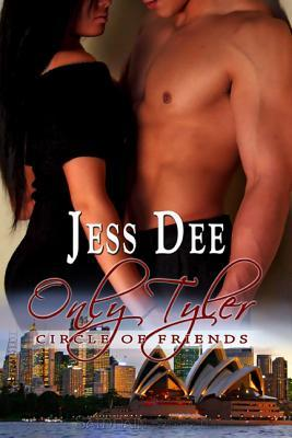 Only Tyler by Jess Dee