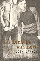 The Dickens with Love