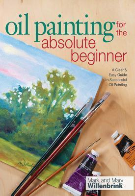 Oil Painting For The Absolute Beginners successful oil painting