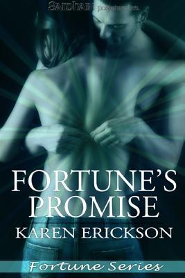 Fortune's Promise by Karen  Erickson