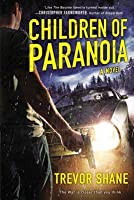 Children of Paranoia