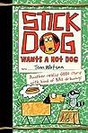 Stick Dog Wants a Hot Dog (Stick Dog, #2)