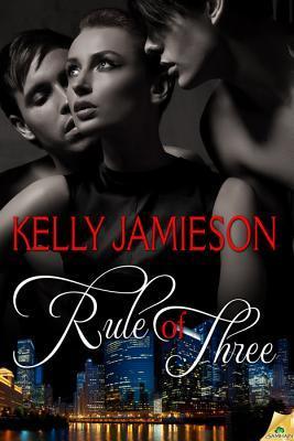 Rule of Three (Rule of Three, #1)