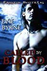 Called by Blood (The Faustin Bros., #1)
