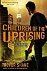 Children of the Uprising (Children of Paranoia, #3)