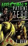 Patient Zero (Affliction Z #1)