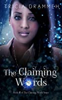 The Claiming Words (The Claiming Words #1)